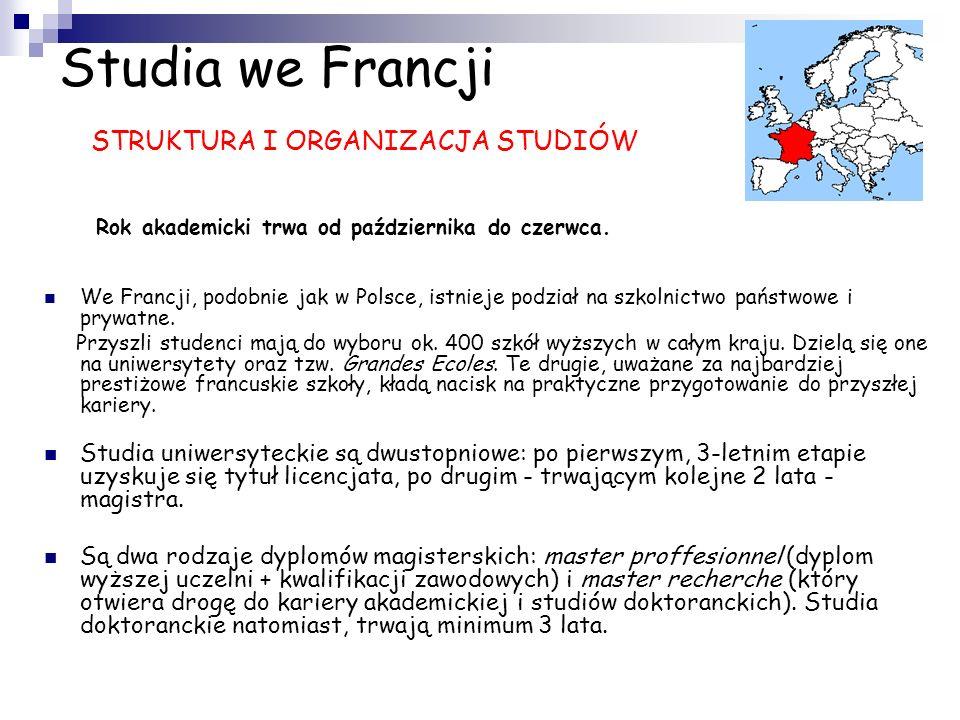 Studia we Francji STRUKTURA I ORGANIZACJA STUDIÓW
