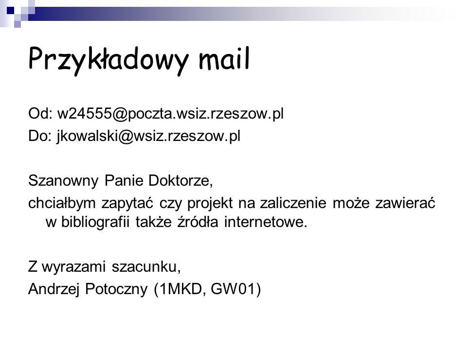 Przykładowy mail Od: w24555@poczta.wsiz.rzeszow.pl