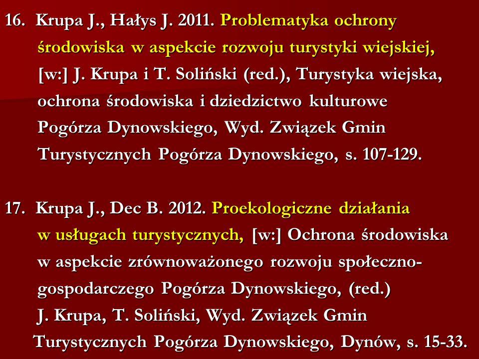 16. Krupa J., Hałys J. 2011.
