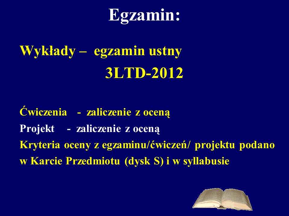 Egzamin: 3LTD-2012 Wykłady – egzamin ustny