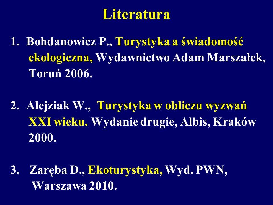 Literatura Bohdanowicz P., Turystyka a świadomość