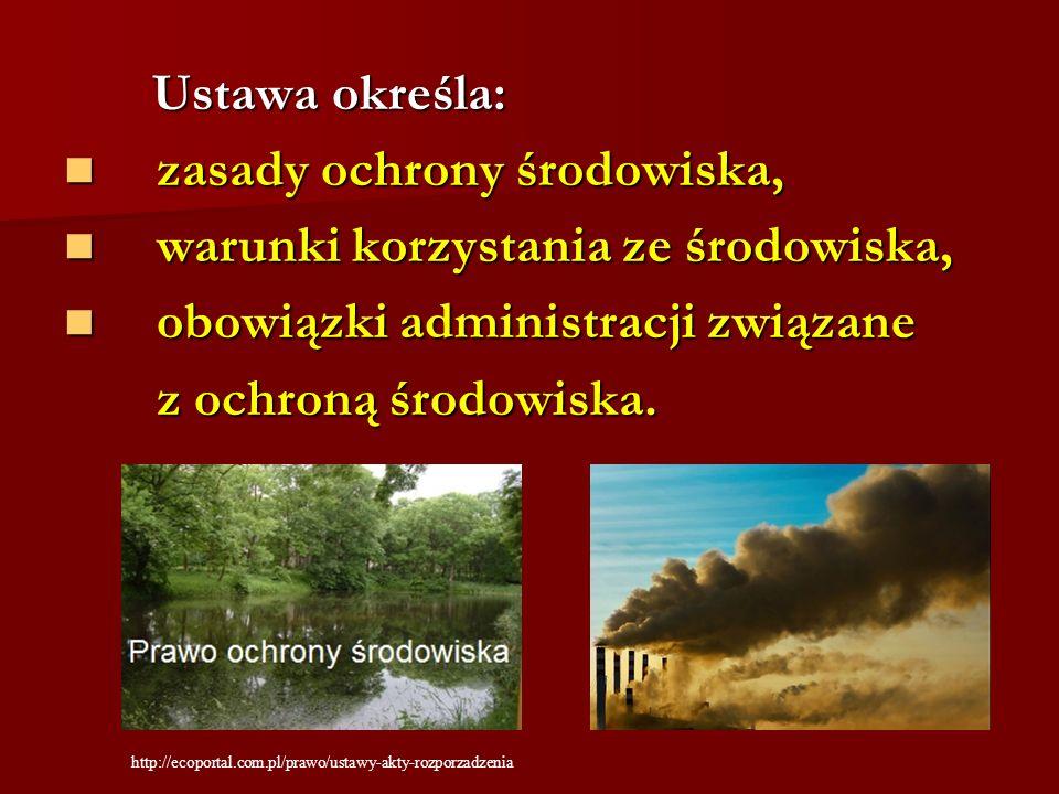 zasady ochrony środowiska, warunki korzystania ze środowiska,