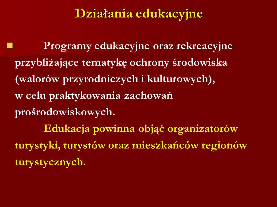 Działania edukacyjne Programy edukacyjne oraz rekreacyjne