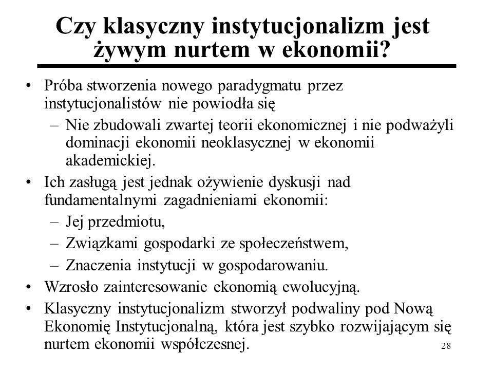 Czy klasyczny instytucjonalizm jest żywym nurtem w ekonomii