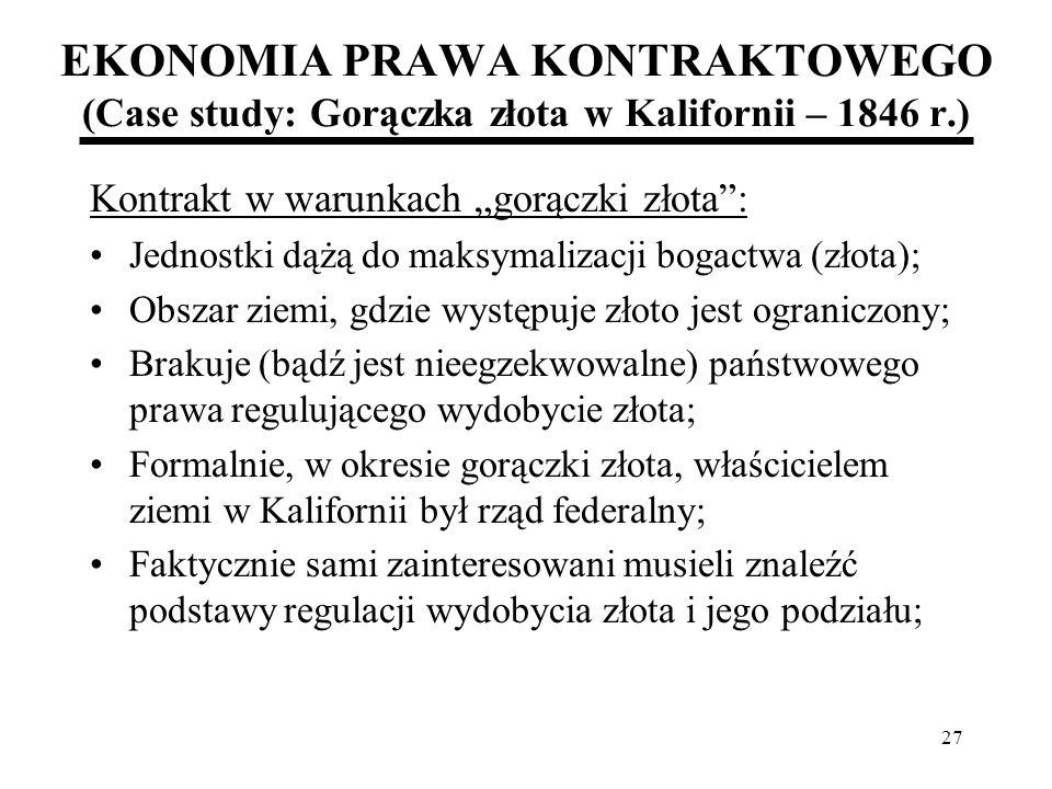 EKONOMIA PRAWA KONTRAKTOWEGO (Case study: Gorączka złota w Kalifornii – 1846 r.)
