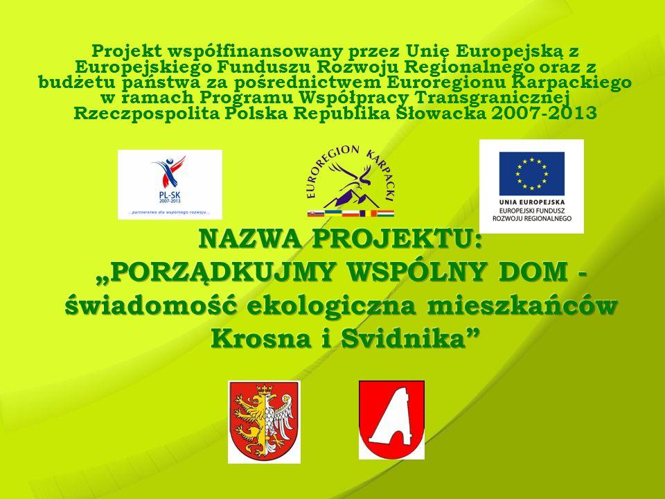 """""""PORZĄDKUJMY WSPÓLNY DOM - świadomość ekologiczna mieszkańców"""