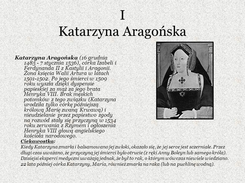 I Katarzyna Aragońska