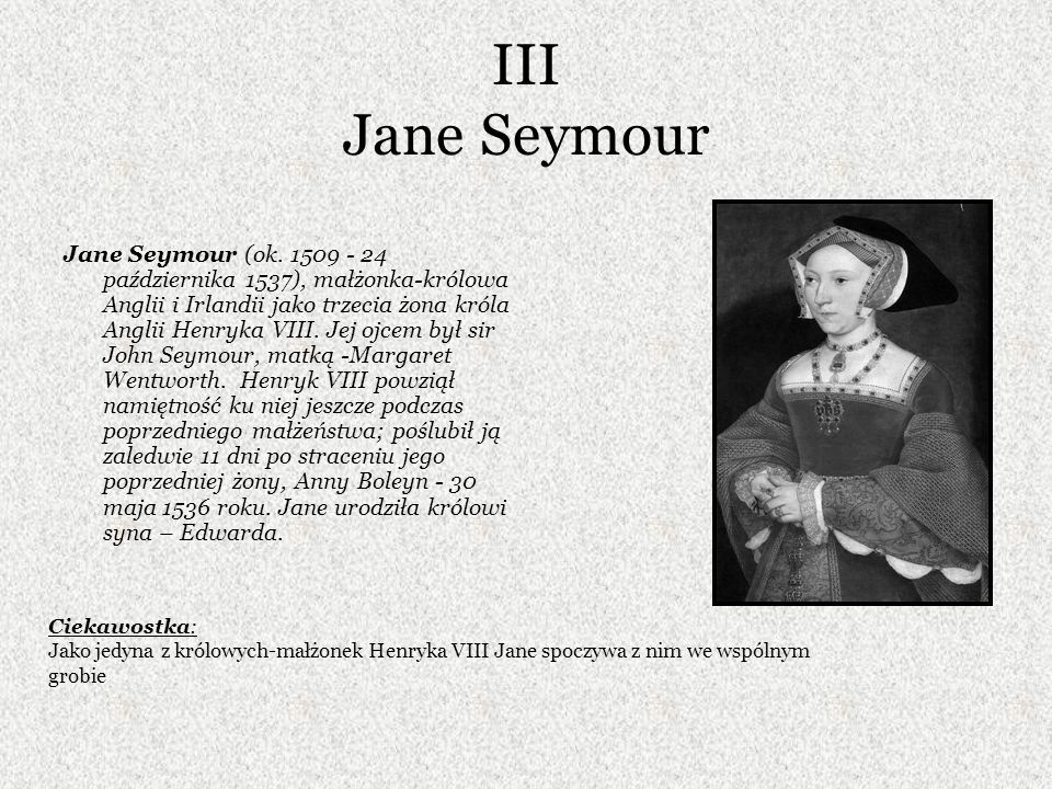III Jane Seymour