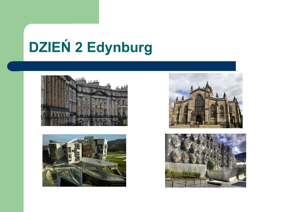 DZIEŃ 2 Edynburg