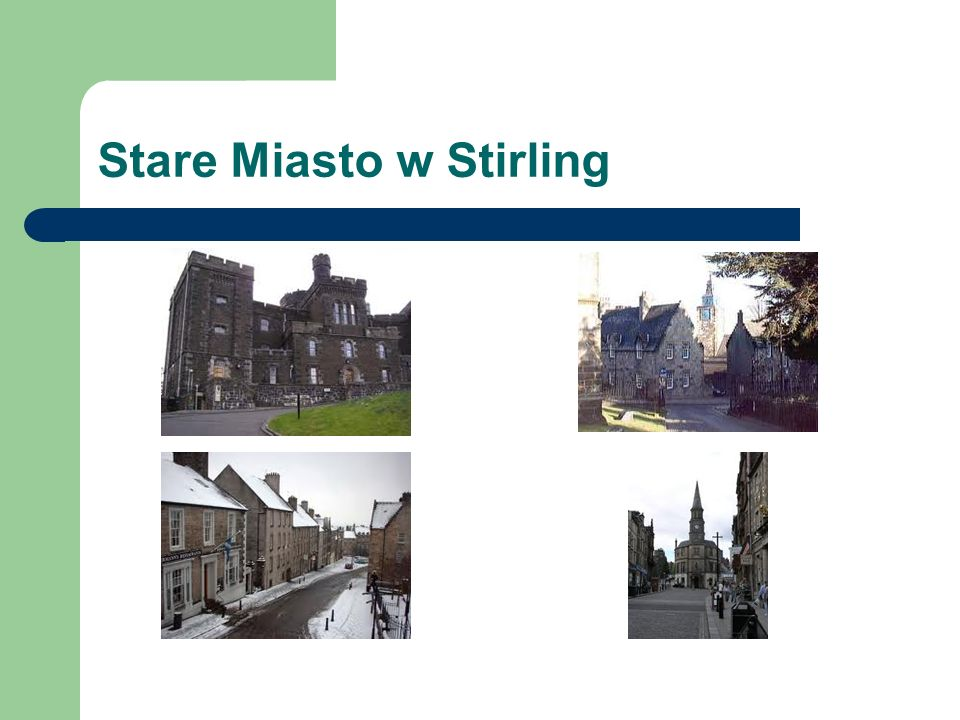 Stare Miasto w Stirling