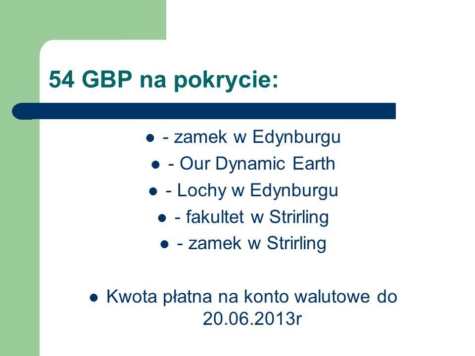Kwota płatna na konto walutowe do 20.06.2013r