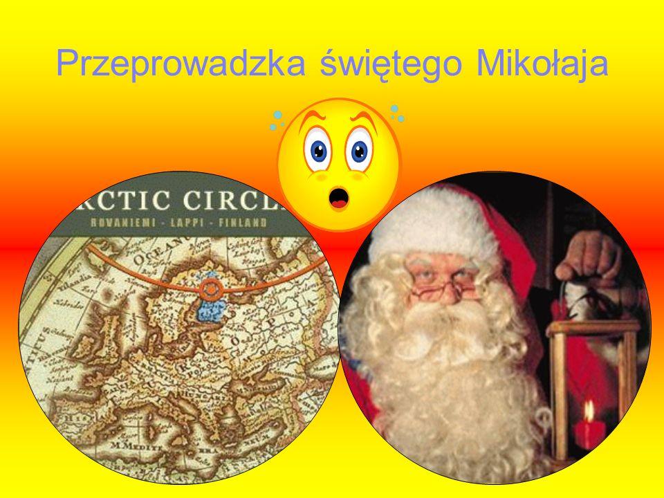 Przeprowadzka świętego Mikołaja