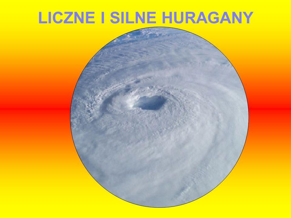 LICZNE I SILNE HURAGANY