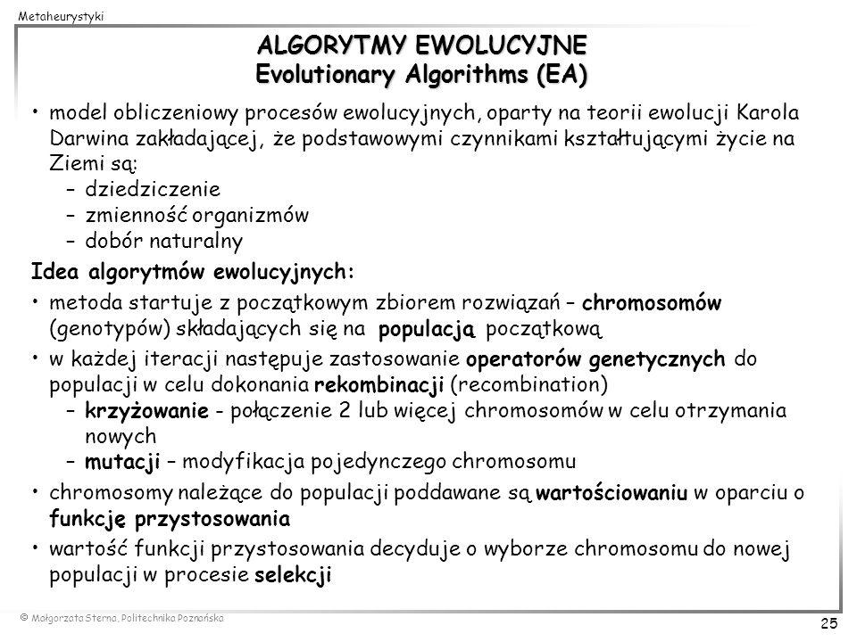 ALGORYTMY EWOLUCYJNE Evolutionary Algorithms (EA)