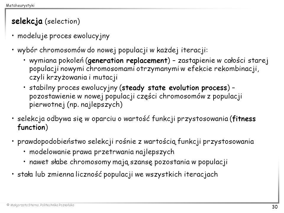 selekcja (selection) modeluje proces ewolucyjny