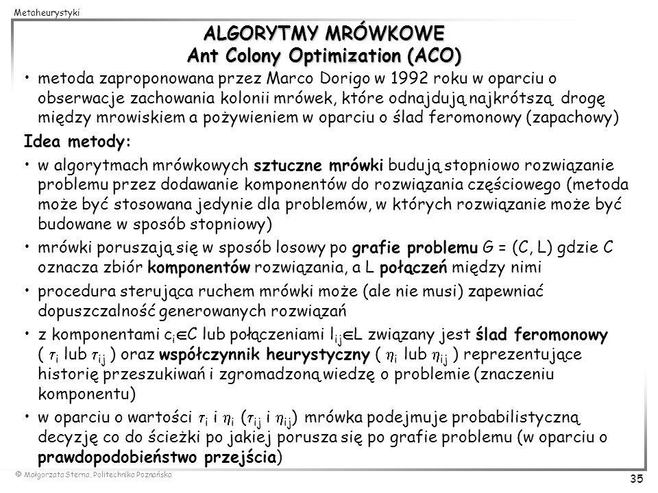 ALGORYTMY MRÓWKOWE Ant Colony Optimization (ACO)