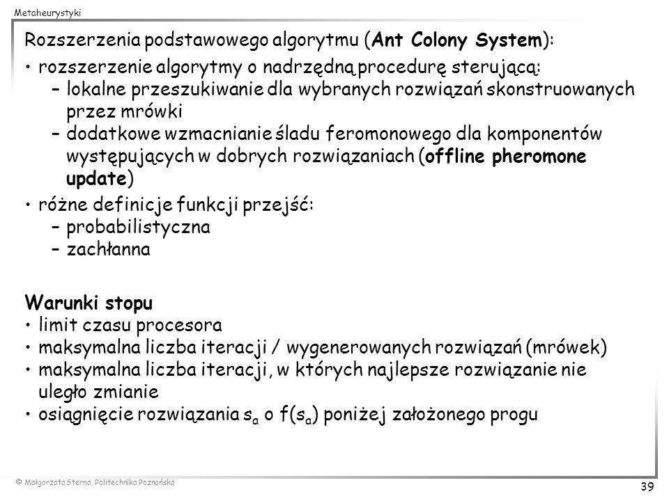 Rozszerzenia podstawowego algorytmu (Ant Colony System):