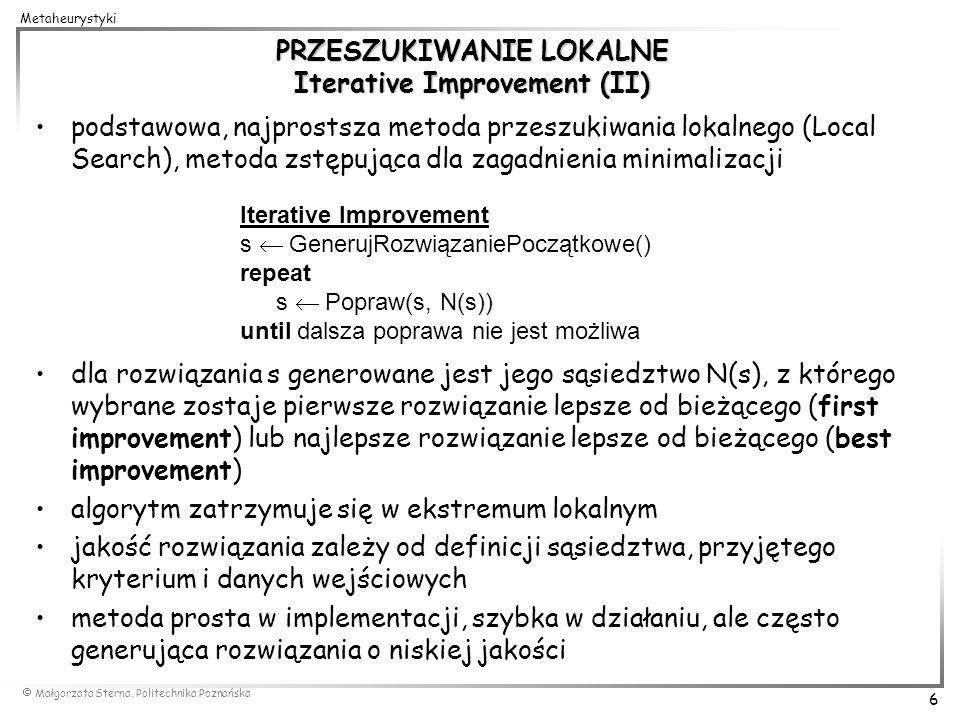 PRZESZUKIWANIE LOKALNE Iterative Improvement (II)