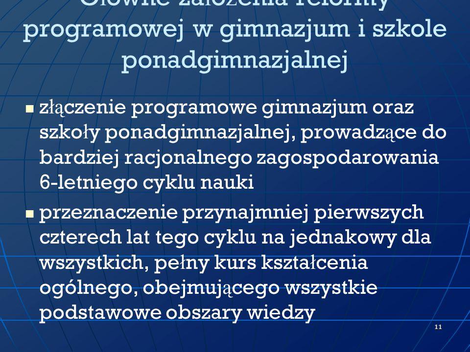 Główne założenia reformy programowej w gimnazjum i szkole ponadgimnazjalnej