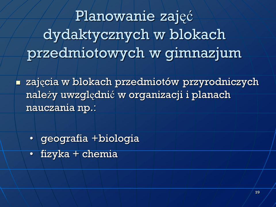 Planowanie zajęć dydaktycznych w blokach przedmiotowych w gimnazjum