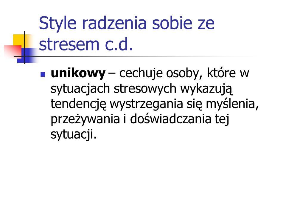 Style radzenia sobie ze stresem c.d.