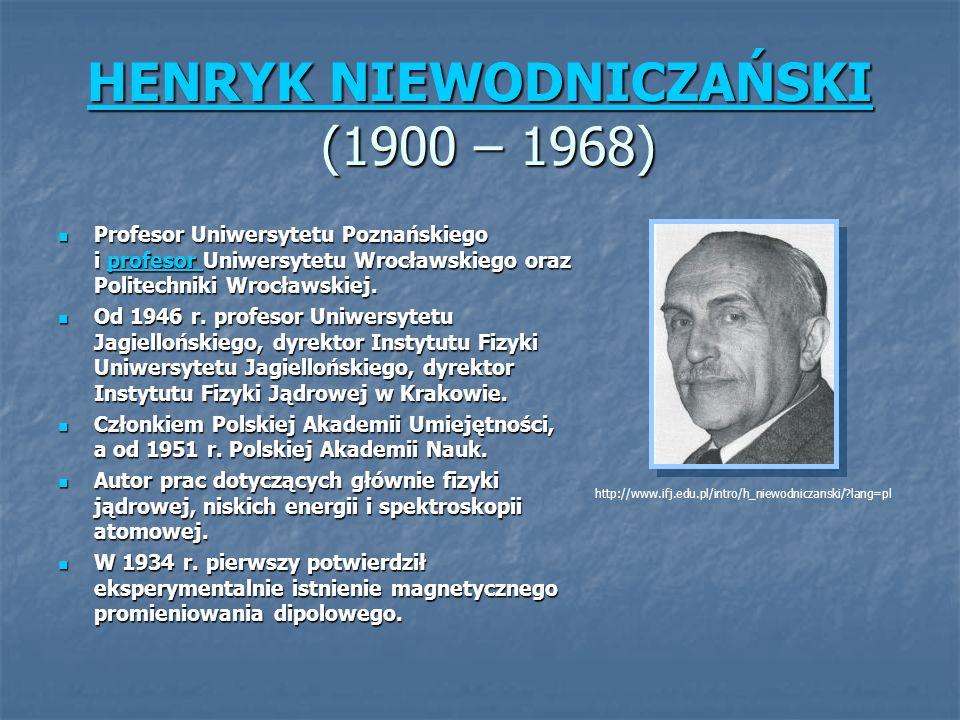 HENRYK NIEWODNICZAŃSKI (1900 – 1968)