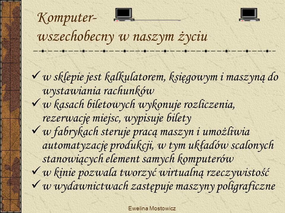 Komputer- wszechobecny w naszym życiu