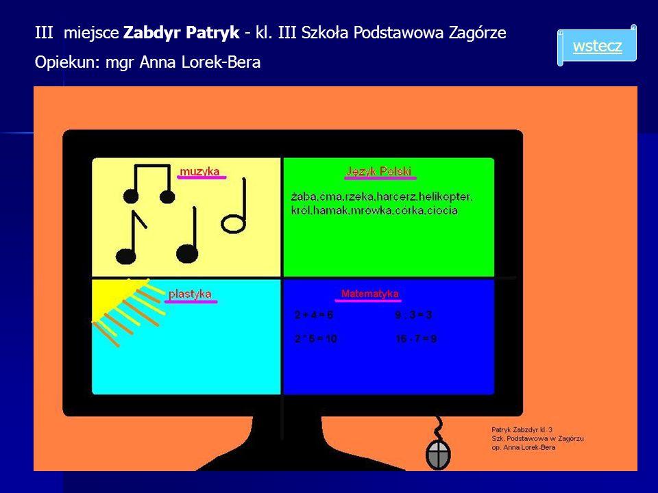 III miejsce Zabdyr Patryk - kl. III Szkoła Podstawowa Zagórze