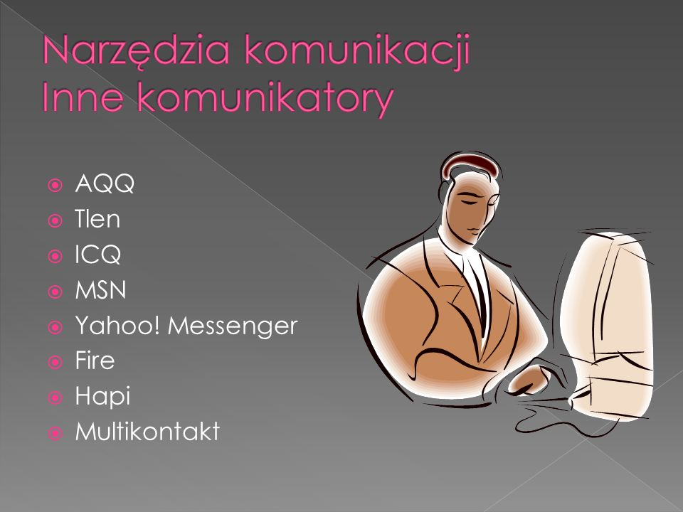 Narzędzia komunikacji Inne komunikatory