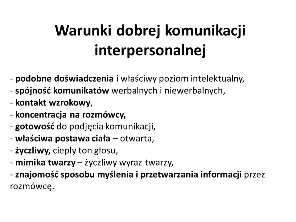 Warunki dobrej komunikacji interpersonalnej