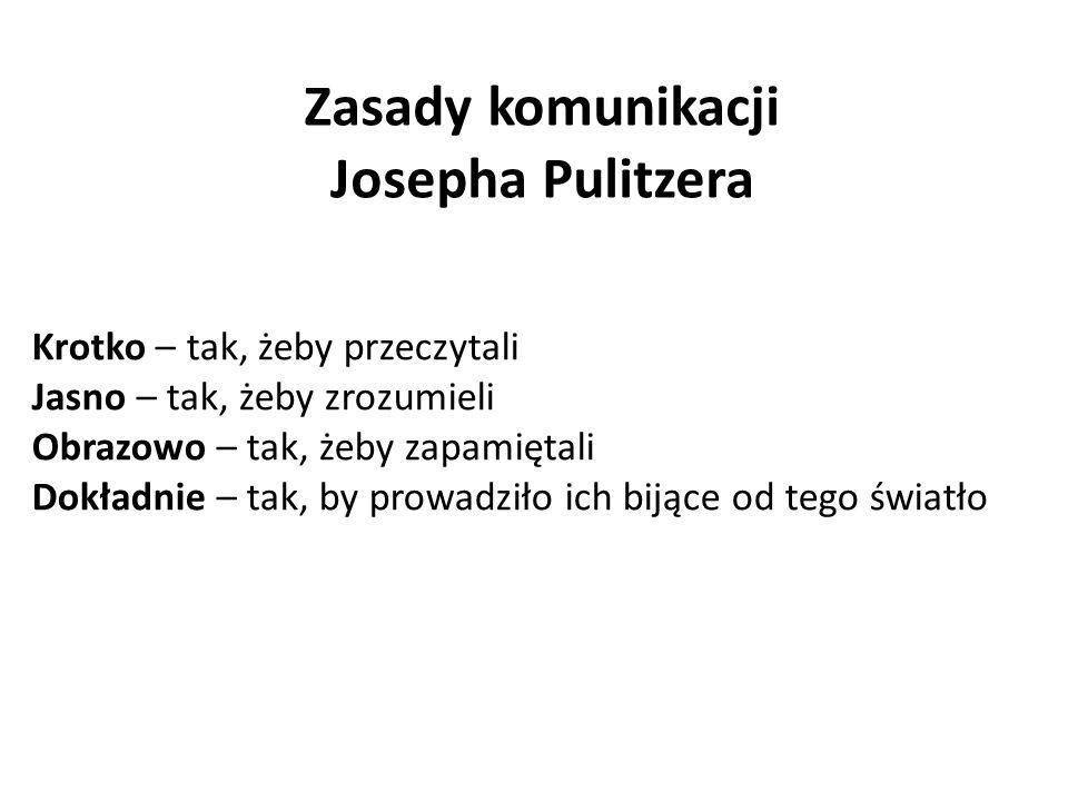 Zasady komunikacji Josepha Pulitzera