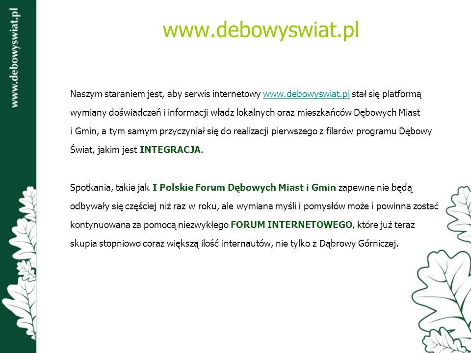 www.debowyswiat.pl Naszym staraniem jest, aby serwis internetowy www.debowyswiat.pl stał się platformą.