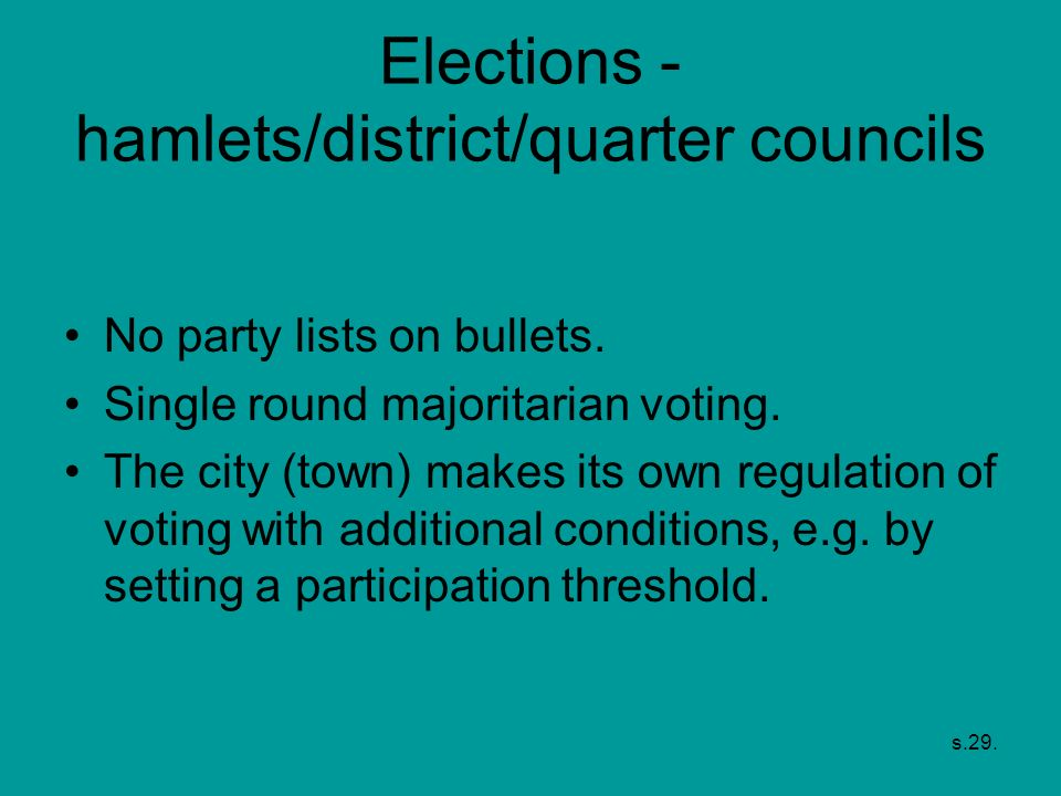 Elections - hamlets/district/quarter councils