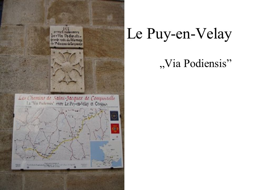 "Le Puy-en-Velay ""Via Podiensis"