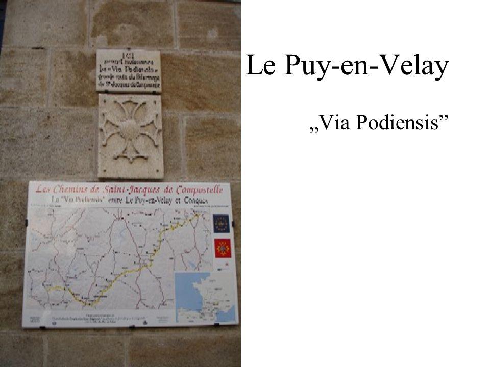 """Le Puy-en-Velay """"Via Podiensis"""