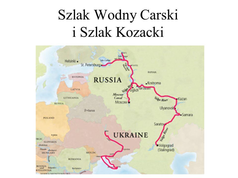 Szlak Wodny Carski i Szlak Kozacki