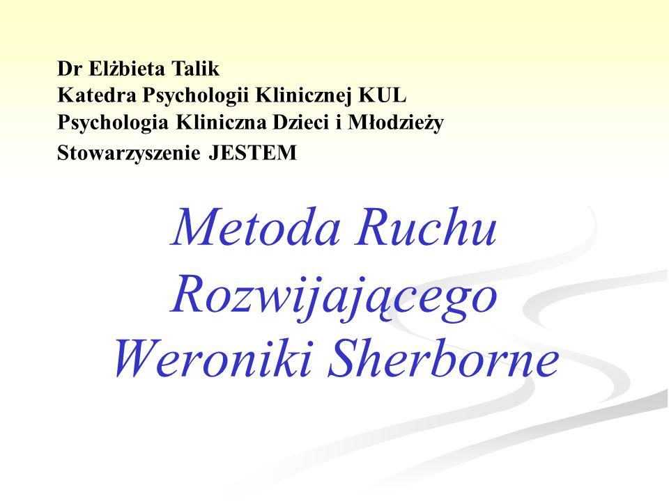 Metoda Ruchu Rozwijającego Weroniki Sherborne