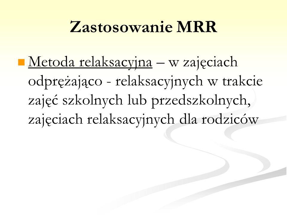Zastosowanie MRR
