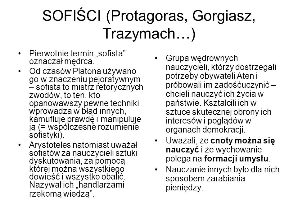 SOFIŚCI (Protagoras, Gorgiasz, Trazymach…)