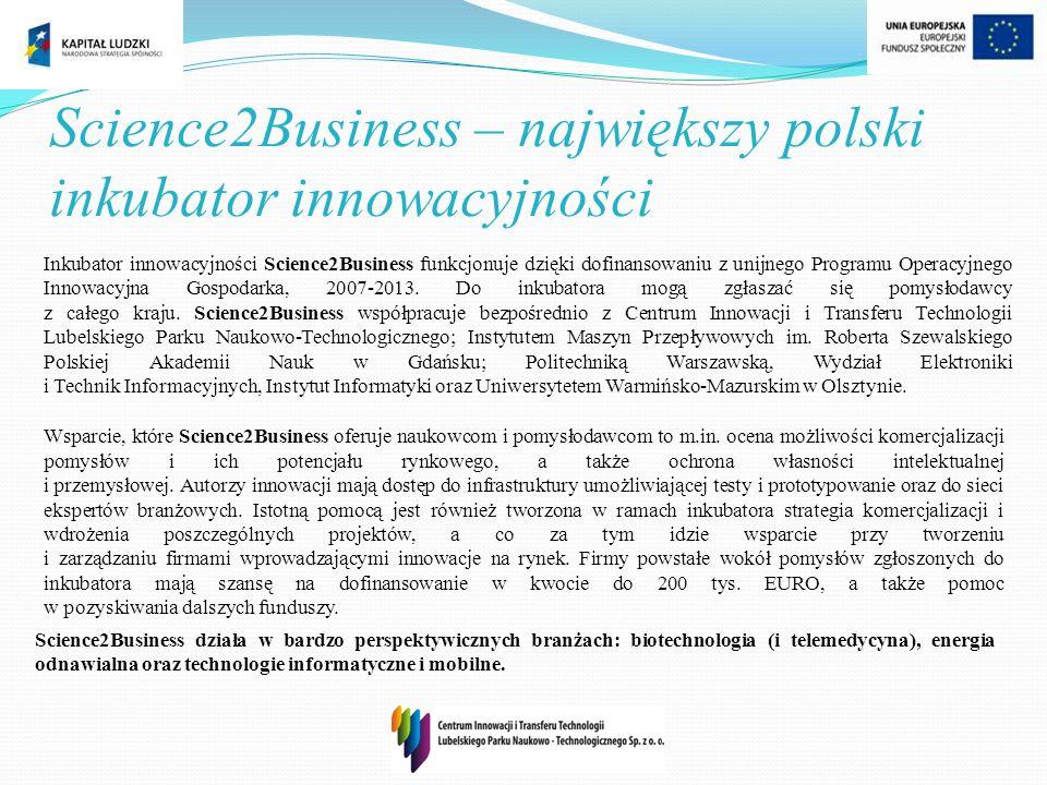 Science2Business – największy polski inkubator innowacyjności