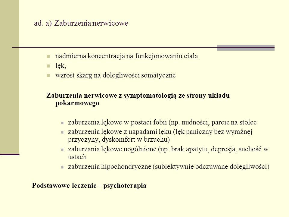 ad. a) Zaburzenia nerwicowe