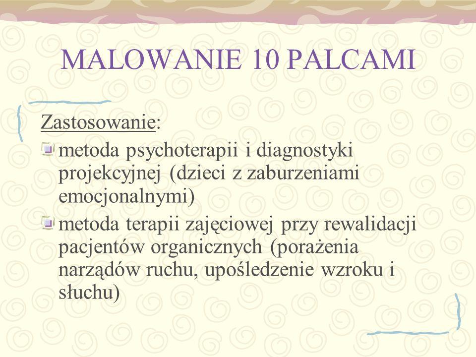 MALOWANIE 10 PALCAMI Zastosowanie: