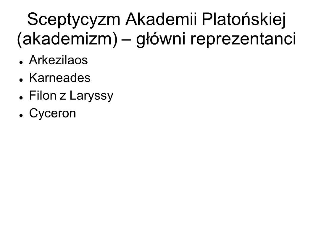 Sceptycyzm Akademii Platońskiej (akademizm) – główni reprezentanci