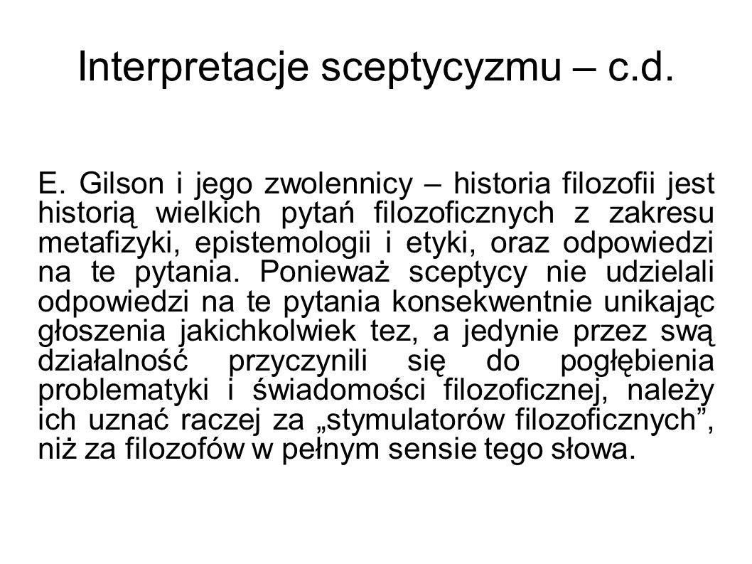 Interpretacje sceptycyzmu – c.d.