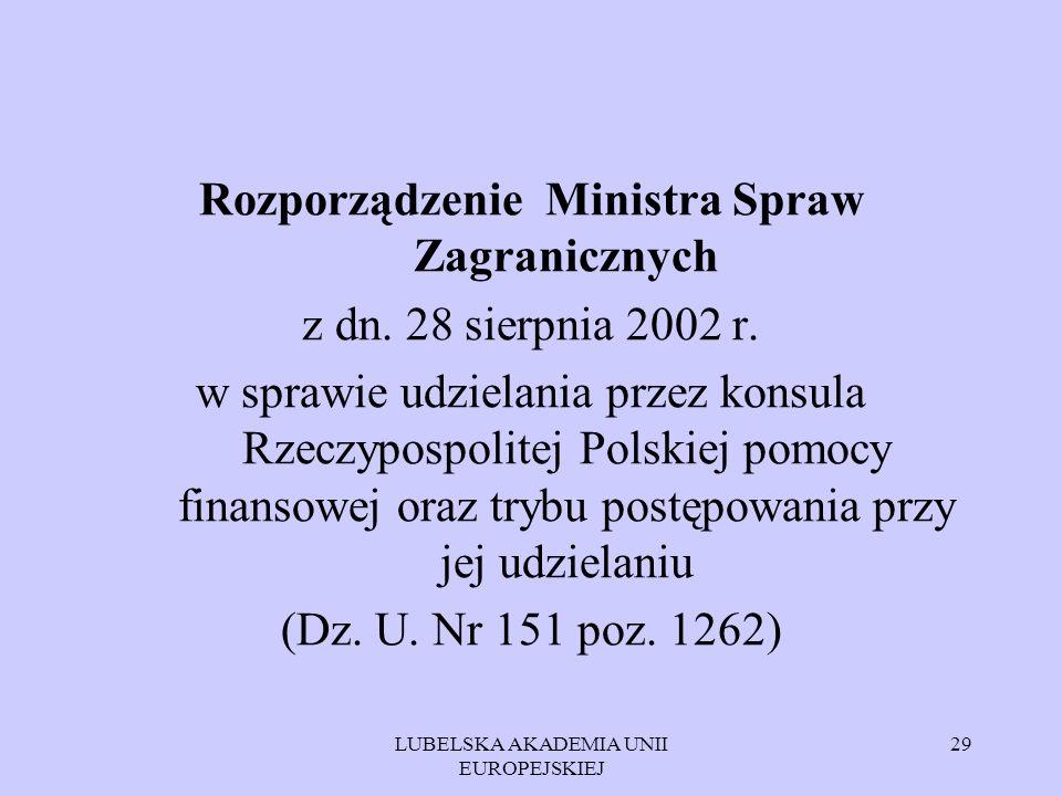 Rozporządzenie Ministra Spraw Zagranicznych z dn. 28 sierpnia 2002 r.