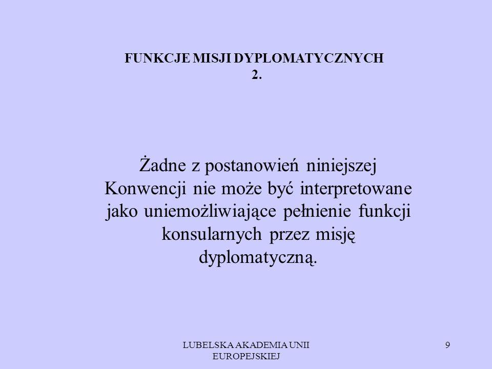 FUNKCJE MISJI DYPLOMATYCZNYCH 2.