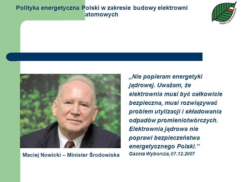 Polityka energetyczna Polski w zakresie budowy elektrowni atomowych