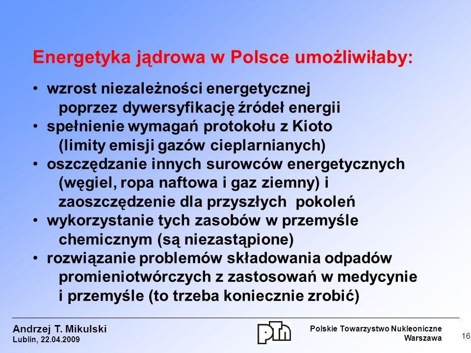 Energetyka jądrowa w Polsce umożliwiłaby:
