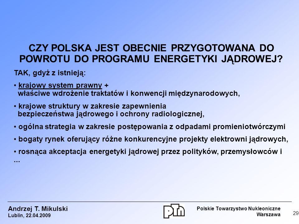 CZY POLSKA JEST OBECNIE PRZYGOTOWANA DO POWROTU DO PROGRAMU ENERGETYKI JĄDROWEJ