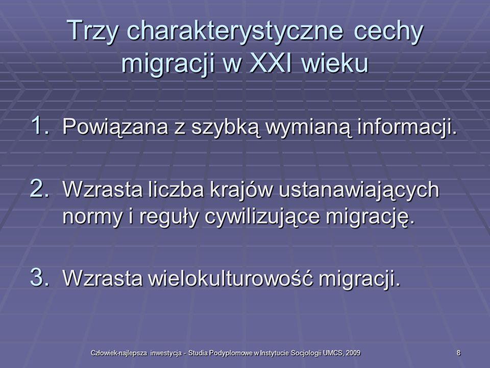 Trzy charakterystyczne cechy migracji w XXI wieku